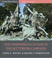 The Confederate Cavalry In The Gettysburg Campaign