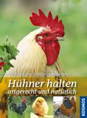 Hühner halten artgerecht und natürlich