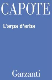 L'arpa d'erba PDF Download