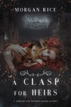 A Clasp For Heirs A Throne For SistersBook Eight