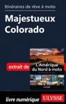 Itinraires De Rve  Moto - Majestueux Colorado