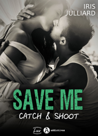Save me - Catch and Shoot Par Save me - Catch and Shoot