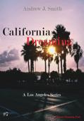 Ombre Del Passato (#7 della serie California Dreaming): A Los Angeles Series