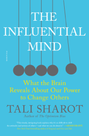 The Influential Mind - Tali Sharot book summary