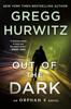 Gregg Hurwitz - Out of the Dark  artwork