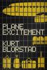 Kurt Blorstad - Plane Excitement artwork