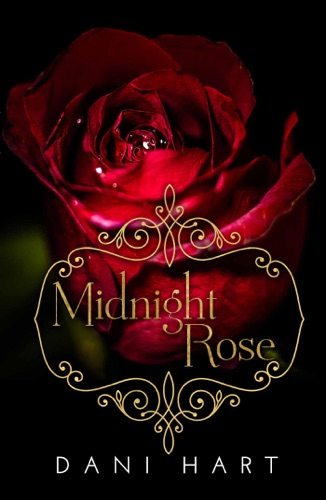Midnight Rose - Dani Hart - Dani Hart