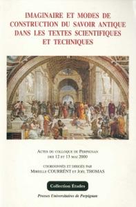 Imaginaire et modes de construction du savoir antique dans les textes scientifiques et techniques Book Cover