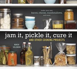 Jam It, Pickle It, Cure It