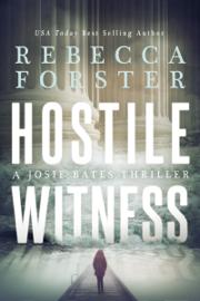 Hostile Witness, A Josie Bates Thriller book