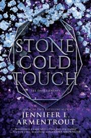 Stone Cold Touch - Jennifer L. Armentrout by  Jennifer L. Armentrout PDF Download