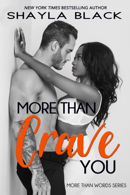 Shayla Black - More Than Crave You book