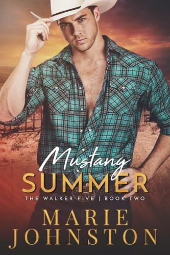Marie Johnston - Mustang Summer