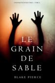 Le Grain de Sable (Une Enquête de Riley Paige — Tome 11)