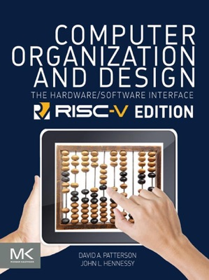 Computer Organization and Design RISC-V Edition (Enhanced Edition)