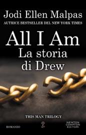 All I am. La storia di Drew PDF Download