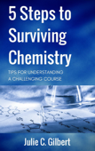 5 Steps to Surviving Chemistry