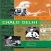 Subhas Chandra Bose-Chalo Delhi