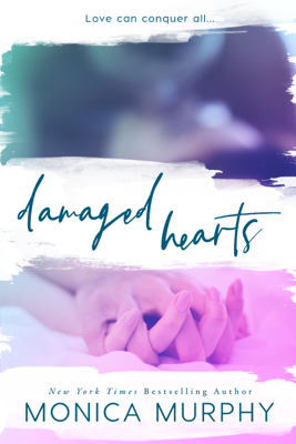 Monica Murphy - Damaged Hearts book