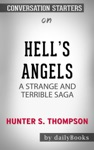 Hells Angels A Strange And Terrible Saga By Hunter S Thompson Conversation Starters