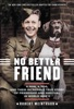 No Better Friend: Young Readers Edition