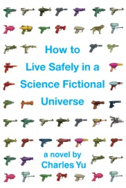 How to Live Safely in a Science Fictional Universe (Enhanced Edition) PDF Download