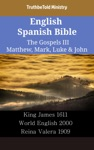 English Spanish Bible - The Gospels III - Matthew Mark Luke  John