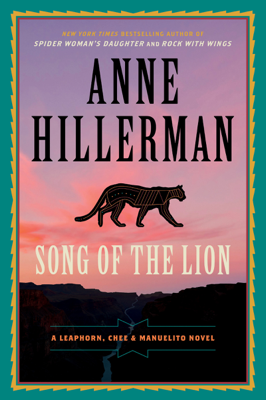 Anne Hillerman - Song of the Lion book