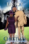 The Sunday Only Christian Still Divas Series Book Three