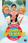 Legion Of Super Heroes The Silver Age Vol 1