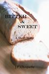 Bitter  Sweet A Short Story
