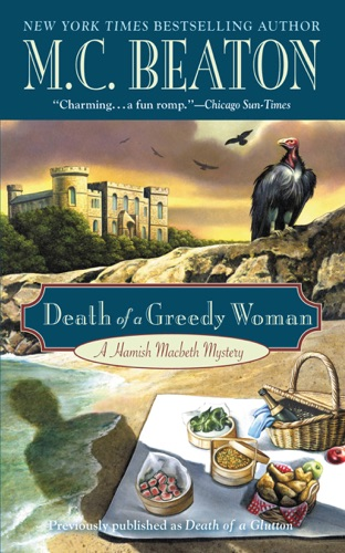 M.C. Beaton - Death of a Greedy Woman
