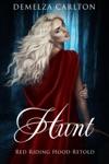 Hunt Red Riding Hood Retold