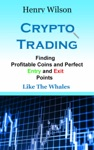 Finding Profitable Coins And Perfect Entry And Exit Points
