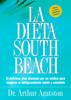 La Dieta South Beach - Arthur Agatston