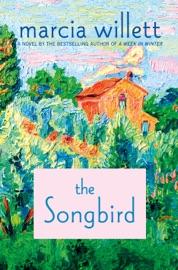 The Songbird - Marcia Willett by  Marcia Willett PDF Download