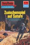 Perry Rhodan 708 Zwischenspiel Auf Saturn