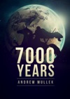7000 Years