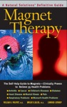 Magnet Therapy Second Edition
