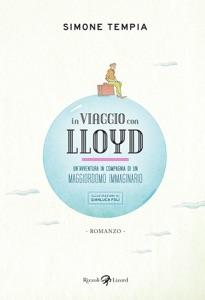 In viaggio con Lloyd di Simone Tempia & Gianluca Folì Copertina del libro