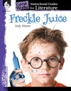 Freckle Juice Instructional Guides For Literature