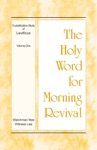 The Holy Word For Morning Revival  The Crystallization-study Of Leviticus Volume 1