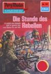 Perry Rhodan 787 Die Stunde Des Rebellen