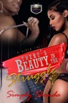 Theres Beauty In The Struggle A Vixens Tale