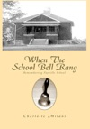 When The School Bell Rang