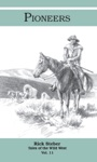 Tales Of The Wild West Pioneers