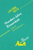 Hundert Jahre Einsamkeit von Gabriel García Márquez (Lektürehilfe)