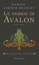 Download Le nebbie di Avalon - Parte 1 (Il ciclo di Avalon)