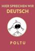 Poltu - Hier sprechen wir Deutsch  artwork