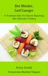 Eet Minder Leef Langer  U Praktiese Gids Vir Kalorie Beperking Met Optimale Voeding